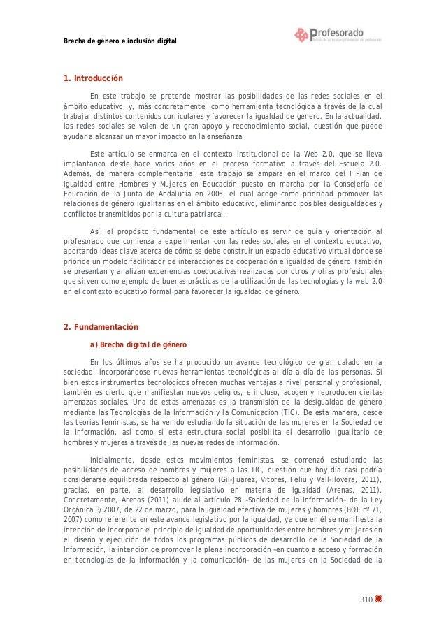 Brecha de género e inclusión digital  1. Introducción En este trabajo se pretende mostrar las posibilidades de las redes s...