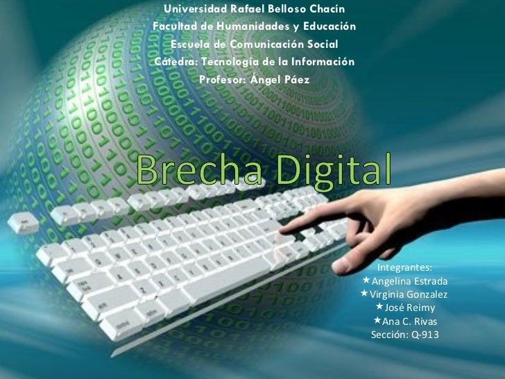 Universidad Rafael Belloso Chacín Facultad de Humanidades y Educación Escuela de Comunicación Social Cátedra: Tecnología d...