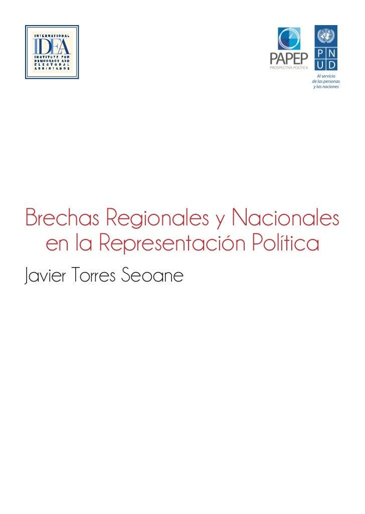 Brechas Regionales y Nacionales  en la Representación PolíticaJavier Torres Seoane                       Perú: la oportuni...