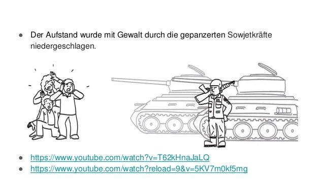 ● Der Aufstand wurde mit Gewalt durch die gepanzerten Sowjetkräfte niedergeschlagen. ● https://www.youtube.com/watch?v=T62...