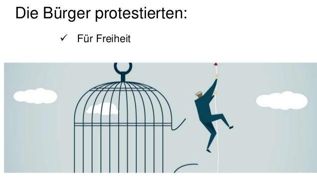Die Bürger protestierten:  Für Freiheit
