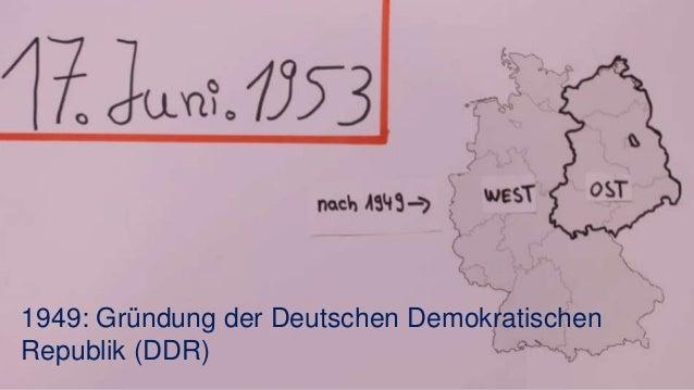 1949: Gründung der Deutschen Demokratischen Republik (DDR)