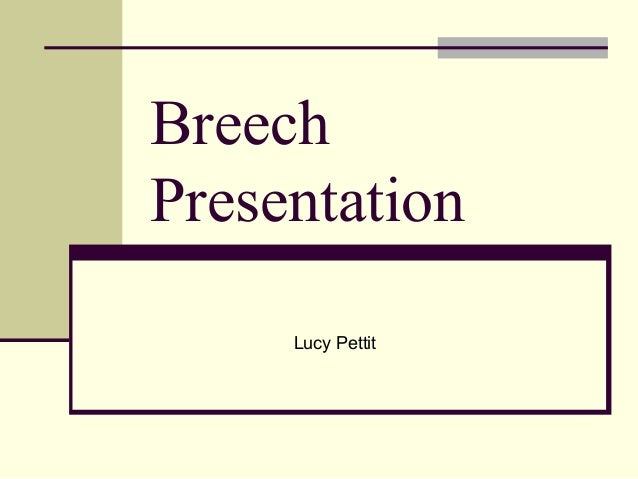 Breech presentation breech presentation breechpresentation lucy pettit ccuart Choice Image
