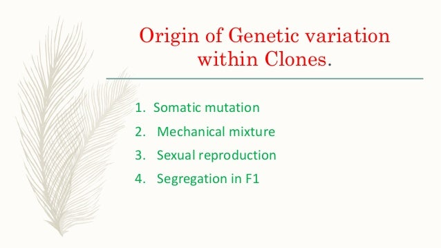 Clonal Degeneration The loss in vigour and productivity of clone with time is known as clonal degeneration.  Clonal degen...