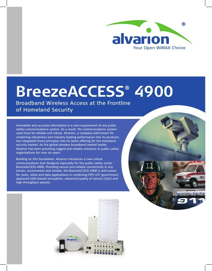 BreezeACCESS 4900                                                            ®  Broadband Wireless Access at the Frontline...