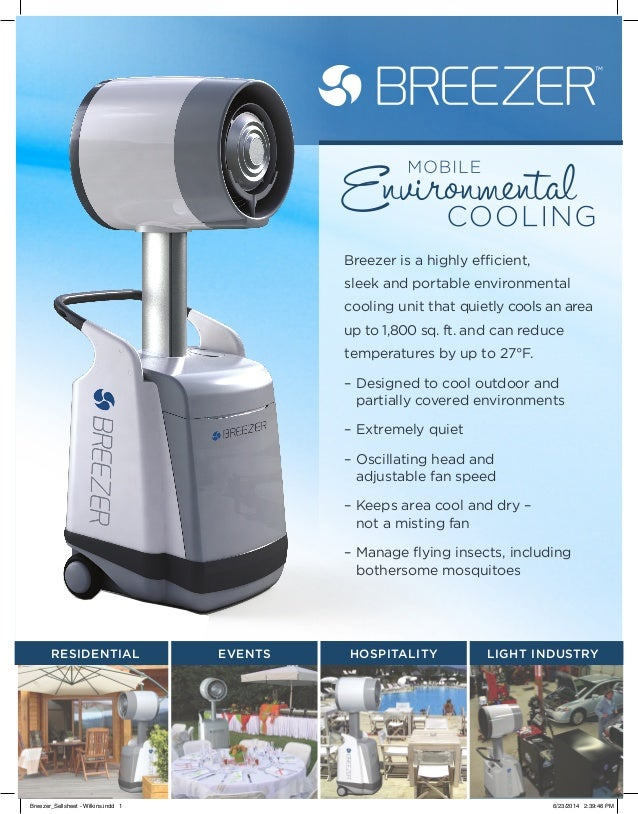 Breezer is a highly efficient, sleek and portable environmental cooling unit that quietly cools an area up to 1,800 sq. ft...