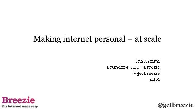 @getbreezie Making internet personal – at scale