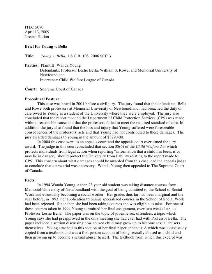 ITEC 5070<br />April 13, 2009<br />Jessica Hollon<br />Brief for Young v. Bella<br />Title:      Young v. Bella, 1 S.C.R. ...