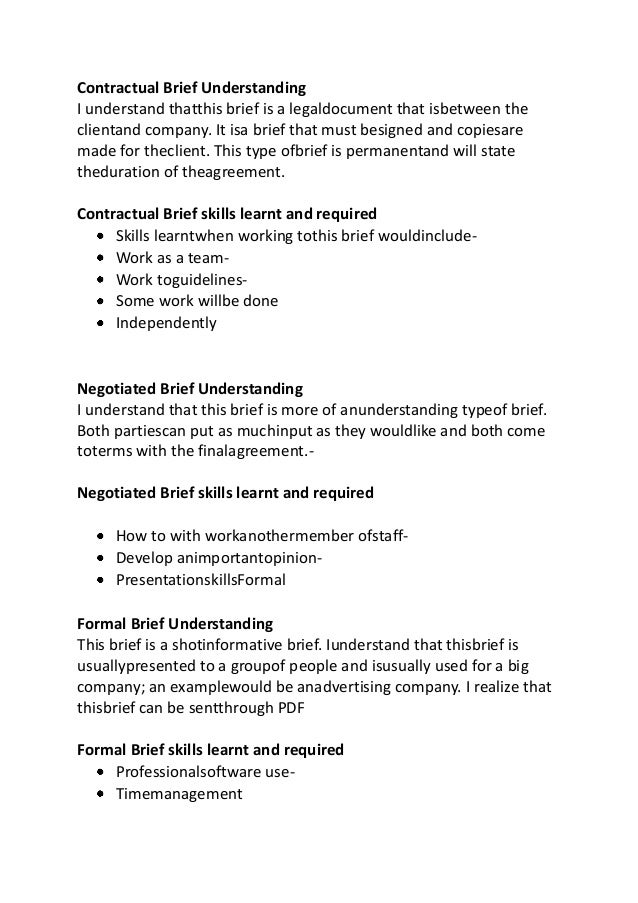 Contractual Brief Understanding I understand thatthis brief is a legaldocument that isbetween the clientand company. It is...
