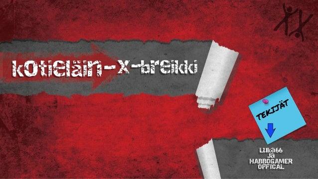 kotieläin-x-breikki Luka66 Ja HABBOGAMER OFFICAL
