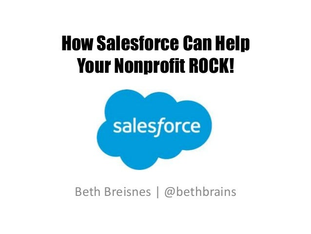 Salesforce for Nonprofits: NetSquared Vancouver May 2015