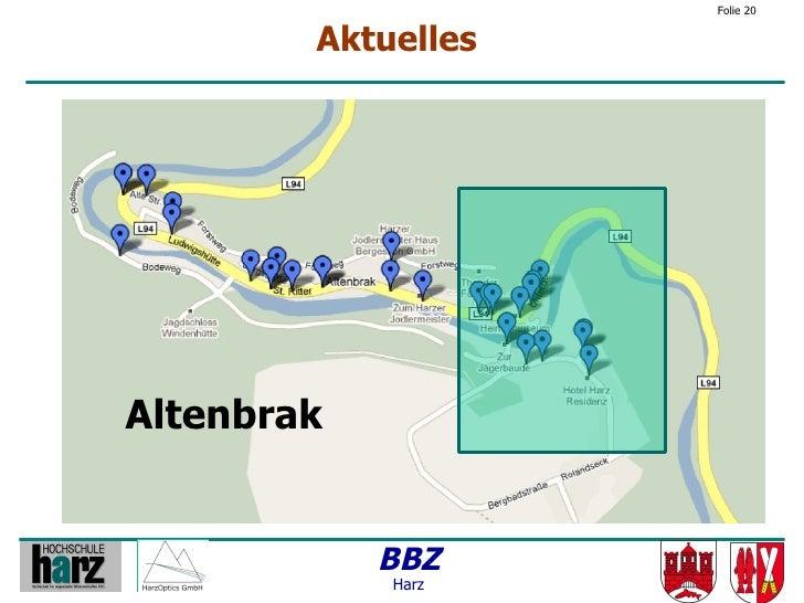 Folie 20           Aktuelles     Altenbrak               BBZ             Harz