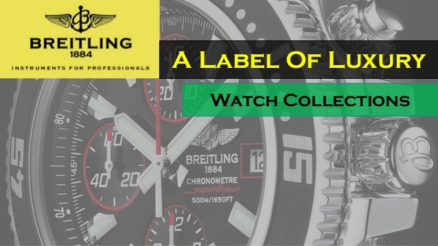 A Label Of Luxury Watch Collections