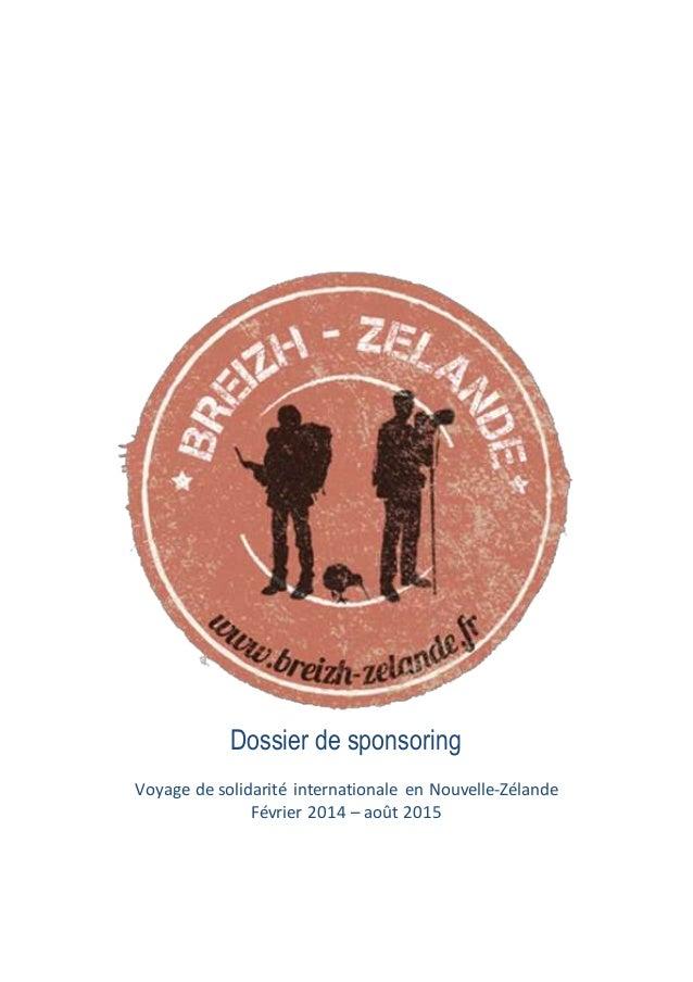 Dossier de sponsoring Voyage de solidarité internationale en Nouvelle-Zélande Février 2014 – août 2015