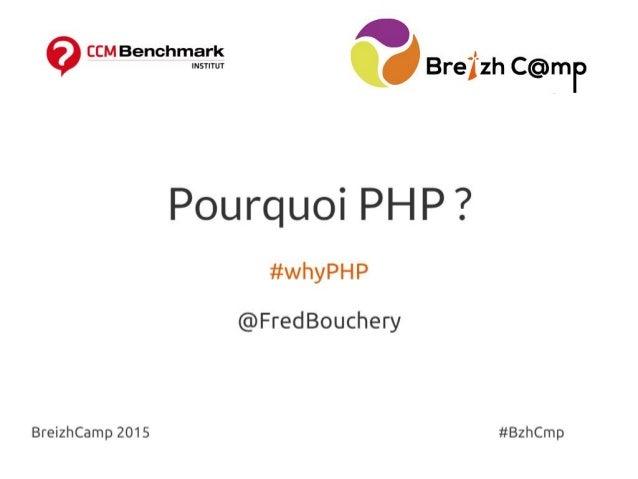 Breizhcamp 2015 : Pourquoi PHP ?