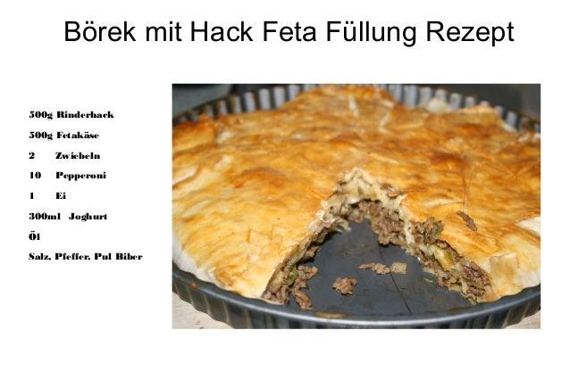 Börek mit Hack Feta Füllung Rezept500g Rinderhack500g Fetakäse2    Zwiebeln10   Pepperoni1    Ei300ml JoghurtÖlSalz, Pfeff...