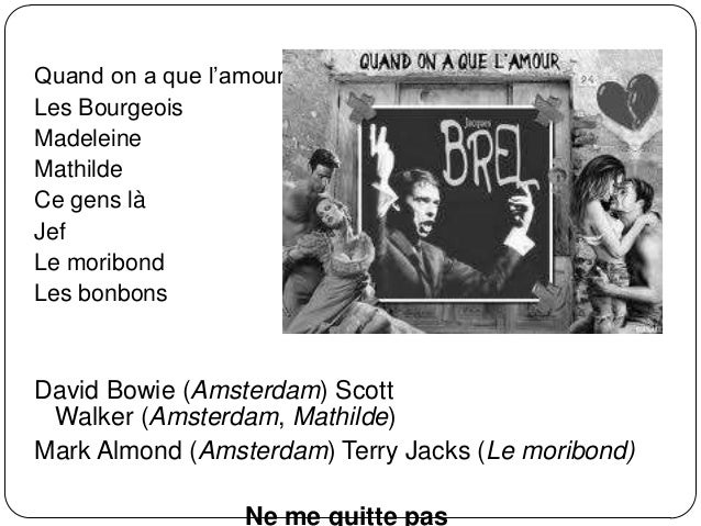 «Ne me quitte pas» Une valse à mille temps  séparation de Brel et de Suzanne Gabriello.  14 septembre 1959  sur la lâch...