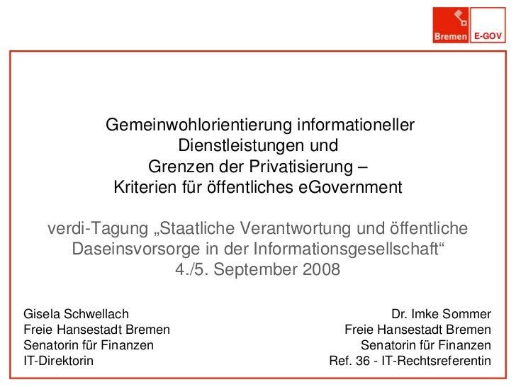 E-GOV                 Gemeinwohlorientierung informationeller                       Dienstleistungen und                  ...