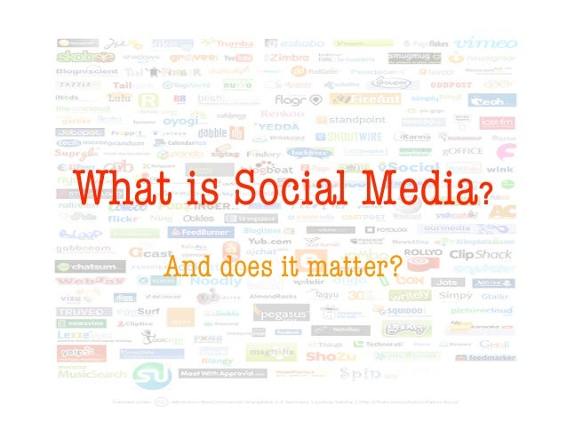 What is Social Media?    And does it matter?