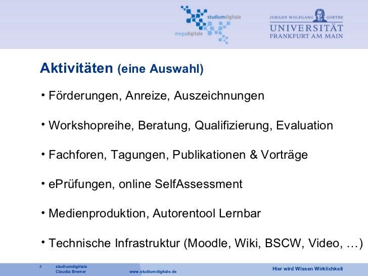 Aktivitäten  (eine Auswahl) <ul><li>Förderungen, Anreize, Auszeichnungen </li></ul><ul><li>Workshopreihe, Beratung, Qualif...