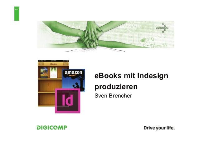 1    eBooks mit Indesign    produzieren    Sven Brencher