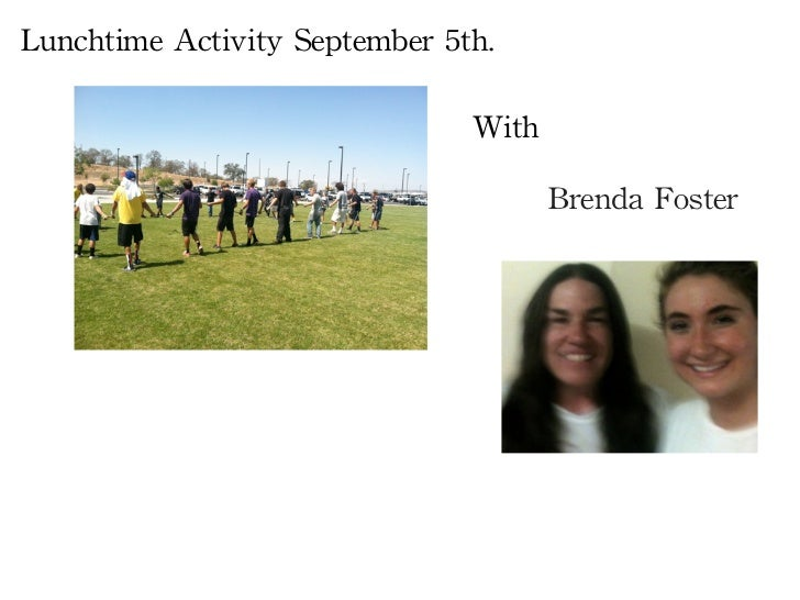 Lunchtime	 Activity	 September	 5th.	                                        With                                         ...