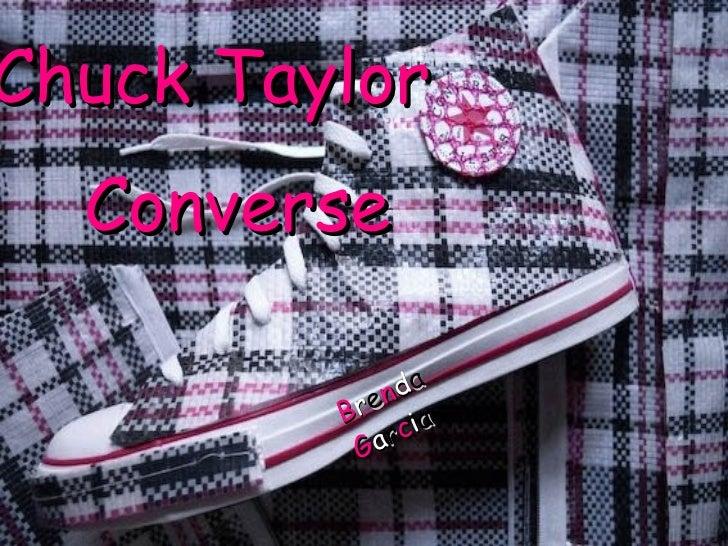 Chuck Taylor Converse B r e n d a  G a r c i a