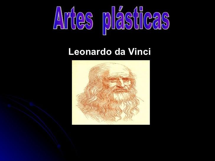 Leonardo da Vinci Artes  plásticas