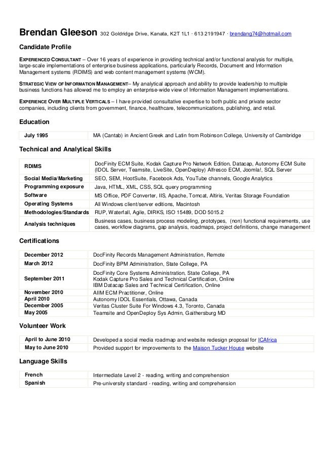 Brendan Gleeson 302 Goldridge Drive, Kanata, K2T 1L1 ∙ 613 2191947 ∙ brendang74@hotmail.com Candidate Profile EXPERIENCED ...