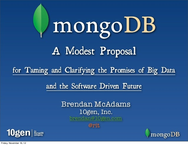 A Modest Proposal          for Taming and Clarifying the Promises of Big Data                          and the Software Dr...