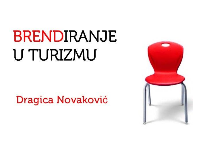 BRENDIRANJEU TURIZMUDragica Novaković