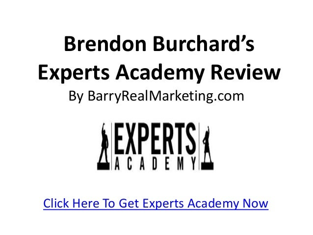 Brendon Burchard'sExperts Academy Review    By BarryRealMarketing.comClick Here To Get Experts Academy Now