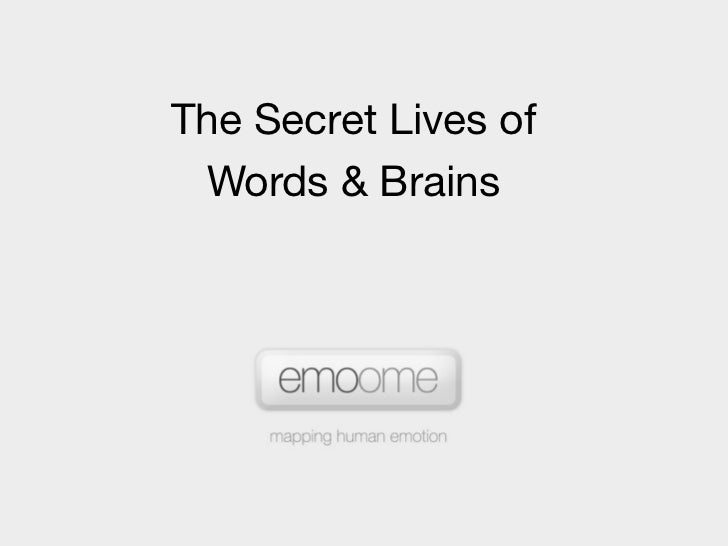 The Secret Lives of  Words & Brains
