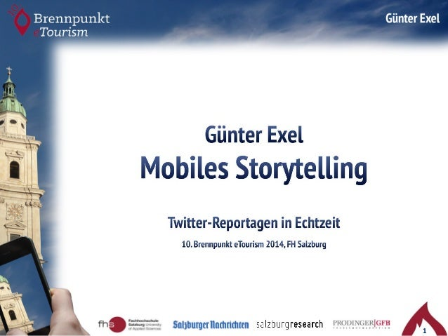 Mobiles Storytelling –Twitter Reportagen in Echtzeit Slide 1