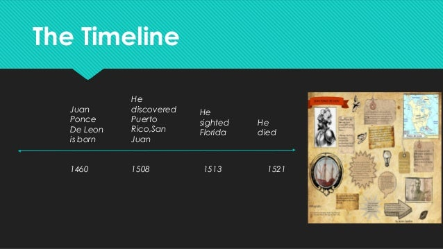 the life and explorations of ponce de leon A spanish conquistador who is remembered more for his search for the legendary fountain of youth than any other accomplishment, ponce de león explored the caribbean.