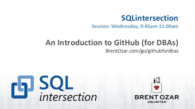 An Introduction to GitHub for DBAs - Brent Ozar