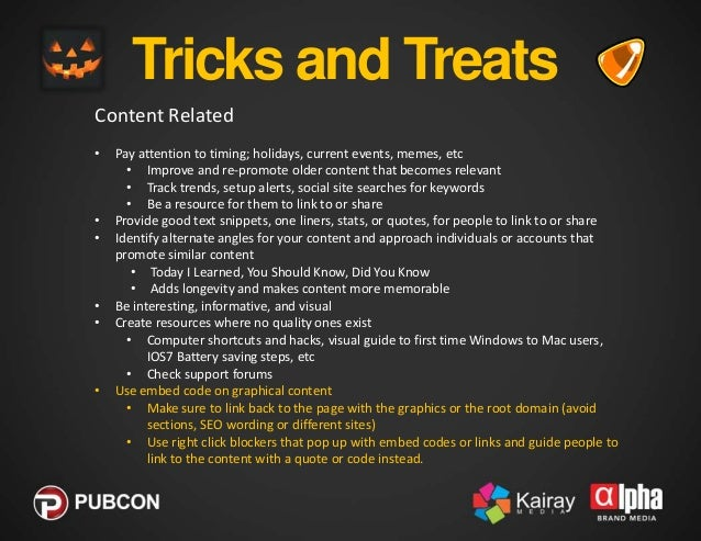 Tricks and Treats Visibility Related •  @mention or message known publishers and influencers of related content