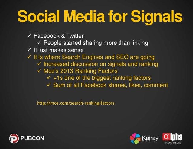 "Social Media for Signals  Google and Bing moving toward social signals  Matt Cutts (Google) : ""Over time, Google will ca..."