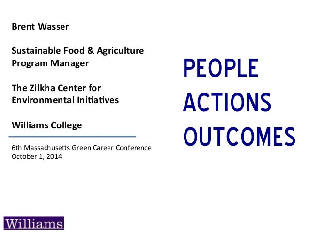 Brent  Wasser      Sustainable  Food  &  Agriculture   Program  Manager      The  Zilkha  Center ...