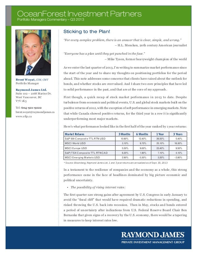 "OceanForest Investment Partners Portfolio Managers Commentary – Q2 2012 Q3 2013  Sticking to the Plan! ""For every complex ..."