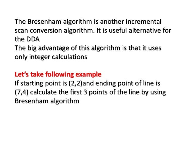 Generalized Bresenham S Line Drawing Algorithm Example : Bresenham line drawing algorithm