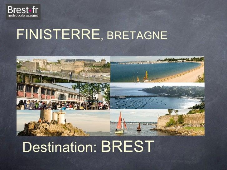 FINISTERRE, BRETAGNEDestination: BREST