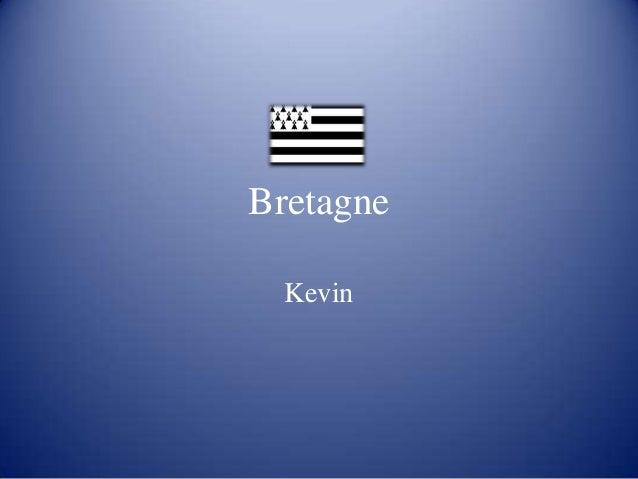 Bretagne  Kevin