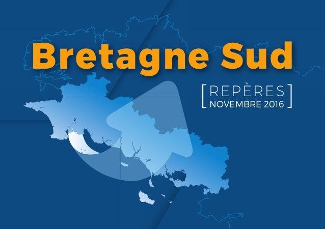 Bretagne Sud REPÈRES NOVEMBRE 2016