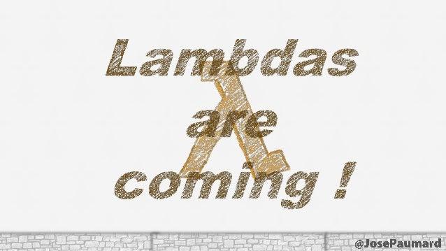 JDK 8, lambdas, streams, collectors - Bretagne Tour Slide 3