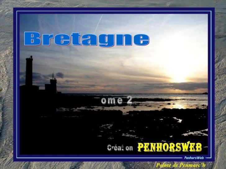 Bretagne Tome 2 Création PENHORSWEB Pointe de Penmarc'h