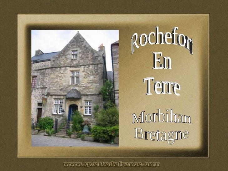 Rochefort En Terre Morbihan Bretagne