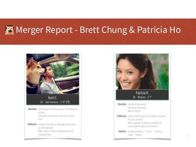 1 Merger Report - Brett Chung & Patricia Ho (?)