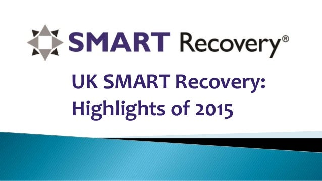 UK SMART Recovery: Highlights of 2015