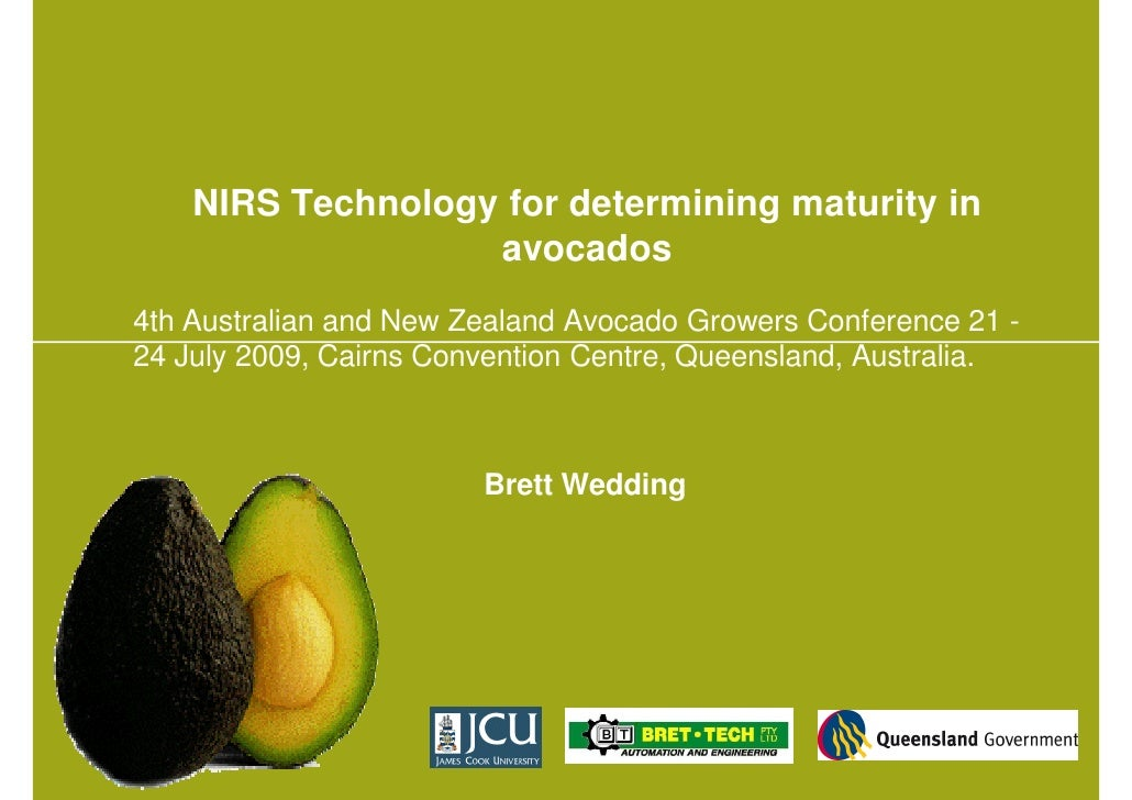 NIRS Technology for determining maturity in                    avocados 4th Australian and New Zealand Avocado Growers Con...